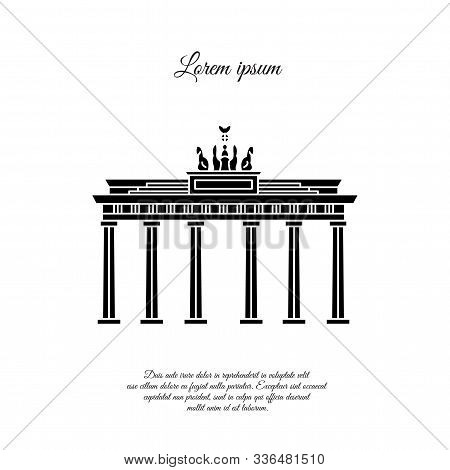 Brandenburg Gate Vector Black. Brandenburg Gate Icon. Brandenburg Gate Sign. Brandenburg Gate Symbol