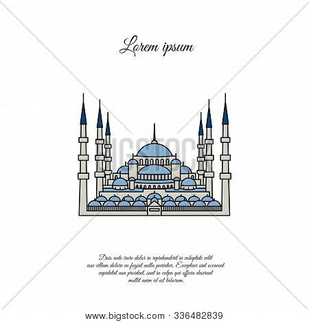 Blue Mosque Vector. Blue Mosque In The Stambul. The Sultanahmet. Blue Mosque Color Icon, Sign, Symbo