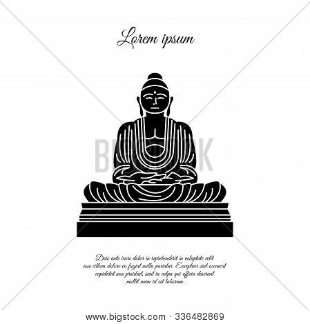 Buddha Statue Icon Vector.  Sign For Mobile Concept And Web Design. Buddha In Meditation Position Ou