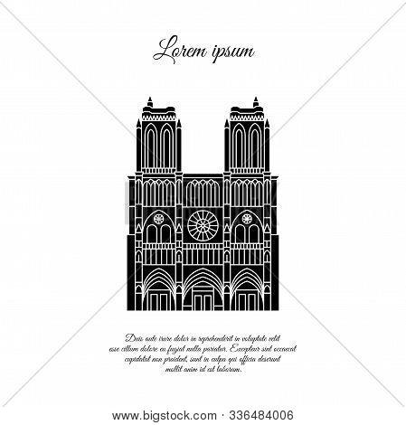 Notre Dame De Paris Black Vector. Travel Vector Banner Or Logo. The Famous Cathedral Of Notre Dame D