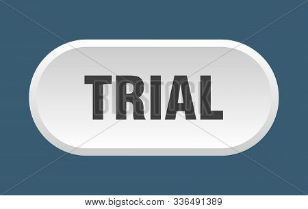 Trial Button. Trial Rounded White Sign. Trial