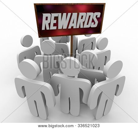 Rewards Attracting People Customers Incentives Recognition Sign 3d Illustration