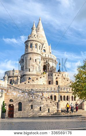 Budapest, Hungary - Nov 6, 2019: Fishermans Bastion In The Hungarian Capital City. One Of The Major