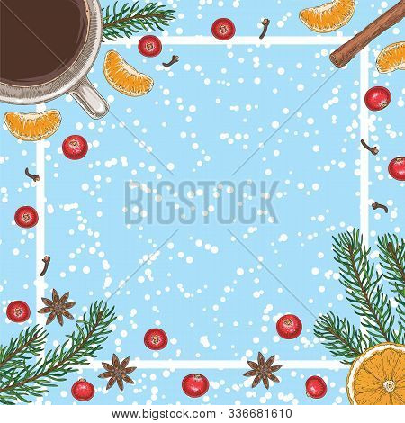 Christmas Square Card Or Menu Template With Coffee, Cranberry, Oranges, Tangerines, Spices And Fir B
