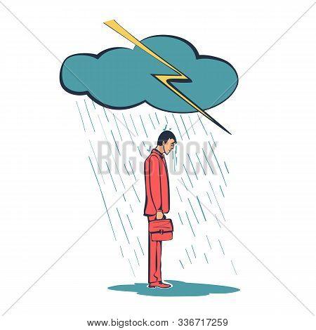 Sad Businessman Standing In The Rain. Cloud And Rain. Vector Illustration Sketch Flat Design. Isolat