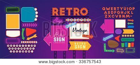 Retro Signboard Creator. Set Elements For Street Sign. Scene Creator, Neon Sign. Retro Font. Adverti