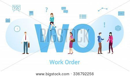 Wo Work Order Concept With Big Word Or Text And Team People With Modern Flat Style - Vector Illustra