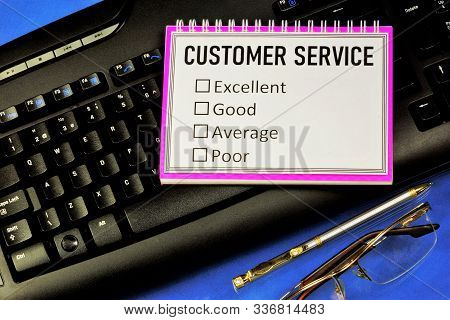 Customer Service, Survey And Examination Of Service Quality. Options Final Score: Excellent, Good, A
