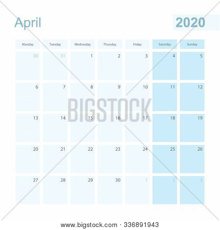2020 April Wall Planner In Blue Pastel Color, Week Starts On Monday. Calendar For April 2020 With Bl