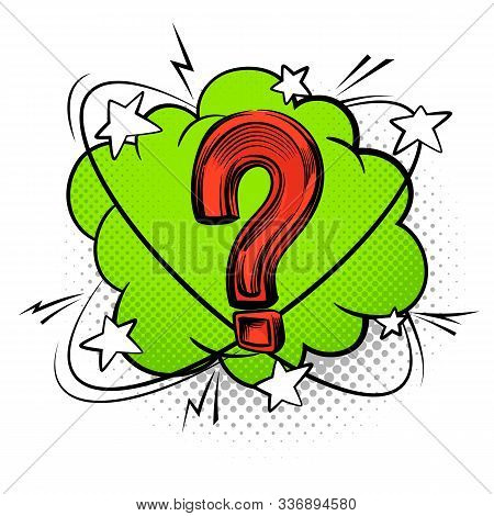 Question Mark Into Speech Bubble. Comic Decorative Color Questioning Sign Vector Creative Discussion