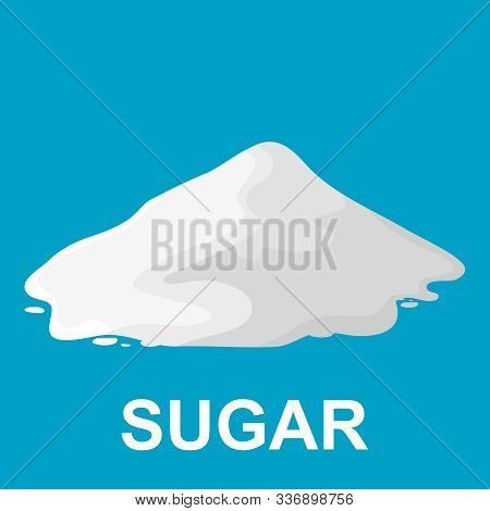 A Pile Of Sugar, A Big Pile Of Sugar On A Blue Background. Cartoon Illustration Of A Pile Of Sugar.