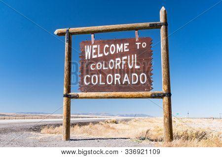 Antonito, Co - October 3, 2019: Welcome To Colorful Colorado Sign Near The Colorado - New Mexico Bor