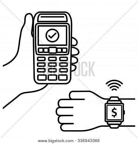 Nfc Payment Vector Outline. Confirmation Of Contactless Payment Machines From Smart Watches. Vector