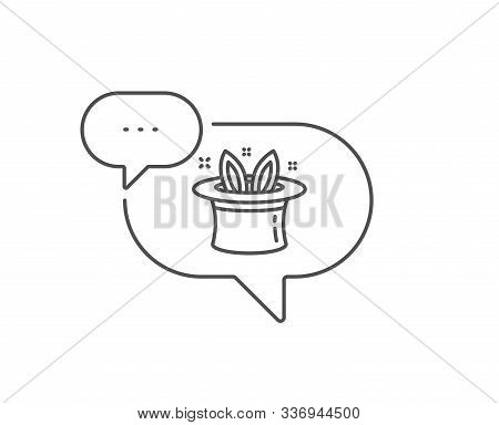 Hat-trick Line Icon. Chat Bubble Design. Magic Tricks With Hat And Rabbit Sign. Illusionist Show Sym