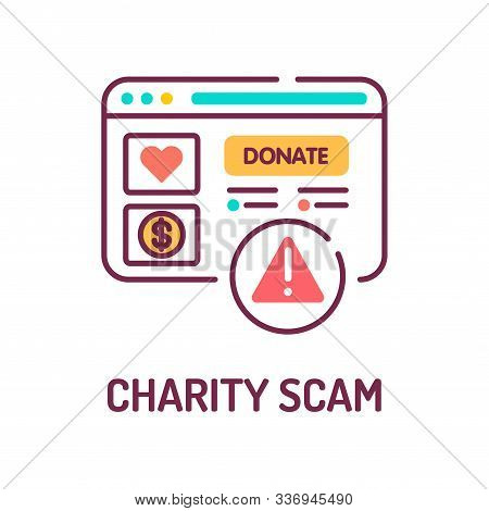 Charity Scam Color Line Icon. Cybercrime. Fake Donation. Pictogram For Web Page, Mobile App, Promo.