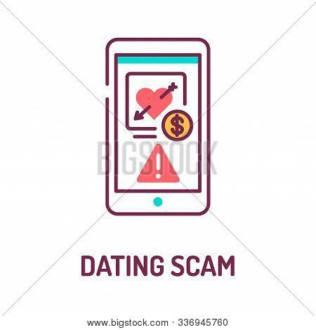 Scam Dating On Smartphone Screen Color Line Icon. Internet Criminal, Deception, Fraud Element. Sign