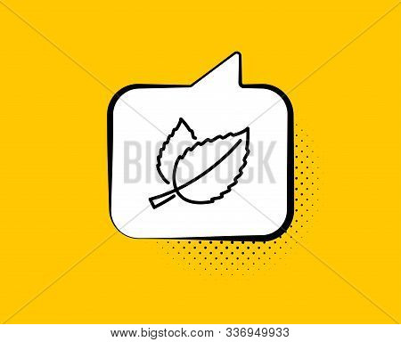Mint Leaves Line Icon. Comic Speech Bubble. Herbal Leaf Sign. Tea With Mentha Symbol. Yellow Backgro