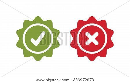 Tick And Cross Signs. Green Checkmark Ok And Red X Icons, Simple Marks Graphic Design. Circle Symbol