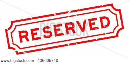 Grunge Red Reserved Word Rubber Seal Stamp On White Background