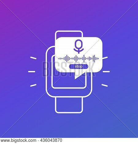 Audio Recording Ui, Recorder In Smart Watch Vector