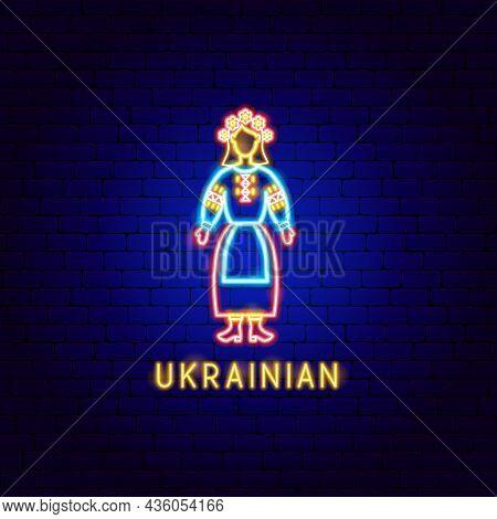 Ukrainian Neon Label. Vector Illustration Of Woman Promotion.