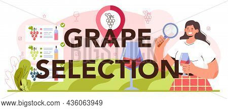 Grape Selection Typographic Header. Wine Production. Grape Tree Cultivation.