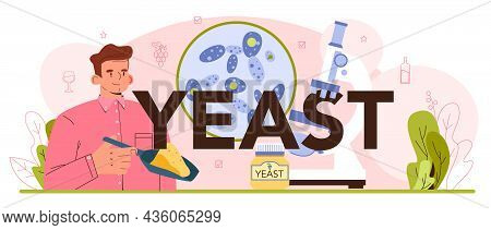 Yeast Typographic Header. Wine Production And Fermentation With Wild