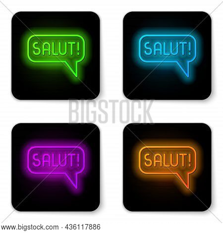 Glowing Neon Line Salut In Different Languages Icon Isolated On White Background. Speech Bubbles. Bl
