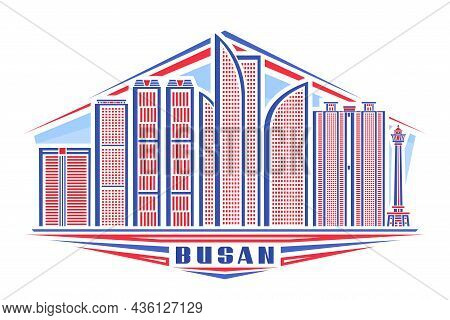 Vector Illustration Of Busan, Horizontal Poster With Linear Design Famous Busan City Scape On Day Sk