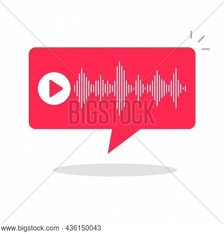 Audio Podcast Notice Notification Vector Bubble Speech Or Voice Chat Sms Message Digital Tech Flat C