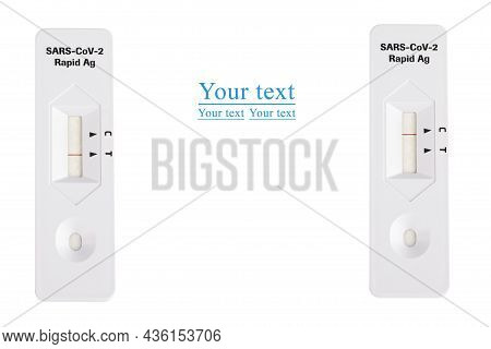 Positive And Negative Covid Test. Test Results For Covid-19. Rapid Test On A White Background. Sars-