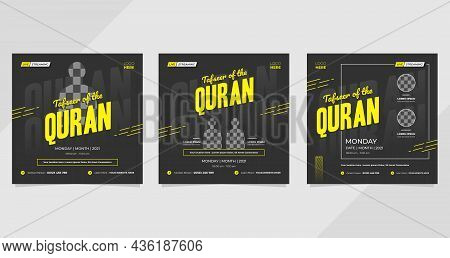 Tafseer Of The Quran, Set Of Minimal Social Media Templates With Black And Yellow Backgrounds For St