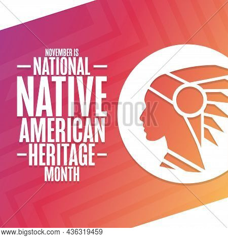November Is National Native American Heritage Month. Holiday Concept. Template For Background, Banne