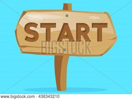 Start Text On Wooden Sign. Cartoon Vector Illustration.
