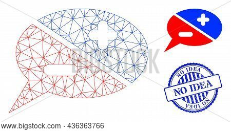 Web Mesh Chat Arguments Vector Icon, And Blue Round No Idea Rough Stamp Seal. No Idea Seal Uses Roun