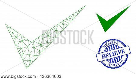 Web Carcass Yes Sign Vector Icon, And Blue Round Believe Rubber Stamp Seal. Believe Stamp Seal Uses