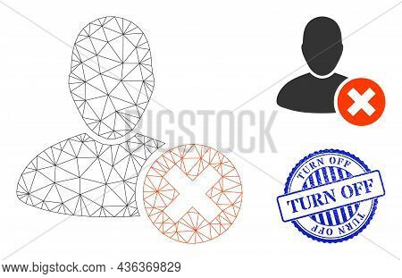 Web Mesh Delete User Vector Icon, And Blue Round Turn Off Dirty Stamp Seal. Turn Off Stamp Uses Roun