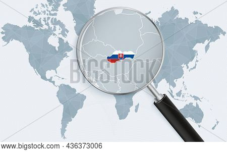 World Map With A Magnifying Glass Pointing At Slovakia. Map Of Slovakia With The Flag In The Loop. V