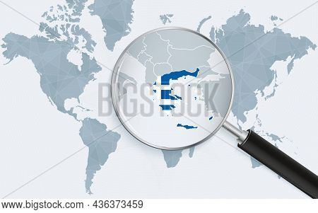 World Map With A Magnifying Glass Pointing At Greece. Map Of Greece With The Flag In The Loop. Vecto