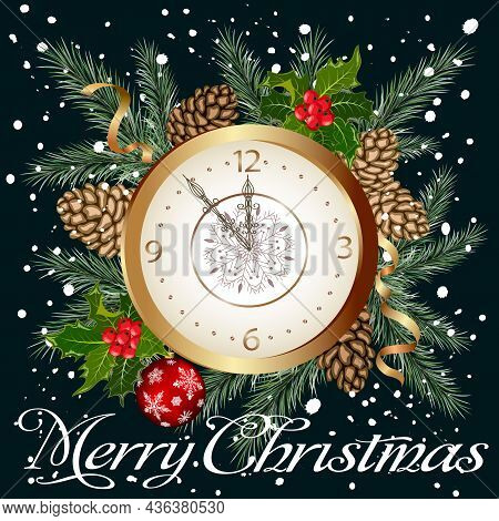 Vector Christmas Illustration With A Clock.christmas Illustration With Clock, Christmas Tree Branche