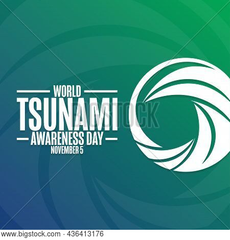 World Tsunami Awareness Day. November 5. Holiday Concept. Template For Background, Banner, Card, Pos