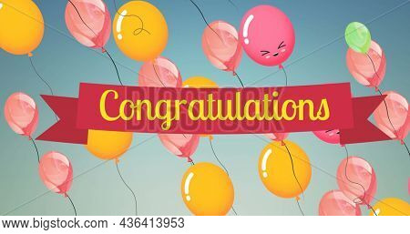 Image of floating colorful balloons and congratulations on blue background. victory, festivity and celebration concept digitally generated image.