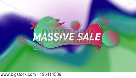 Image of massive sale on colorful background. business, trade, sale and promotions concept digitally generated image.