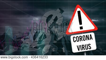 Image of statistics recording with corona virus sign and crumbling american dollar symbol. global covid 19 pandemic, crisis, recession, finance and business concept digitally generated image.