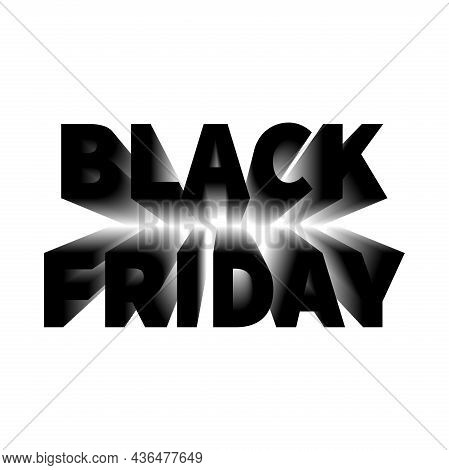Black Friday Sale. Banner, Poster, Logo In Black On A White Background. The Inscription With A Long