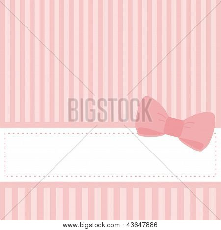 Pink card invitation for baby shower, wedding or birthday party with stripes and sweet bow. Cute background with white space to put your own text. Vector illustration poster