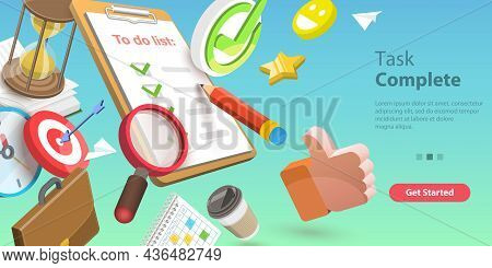 3d Vector Conceptual Illustration Of Task Complete, Successful Completion Of Business Assignments