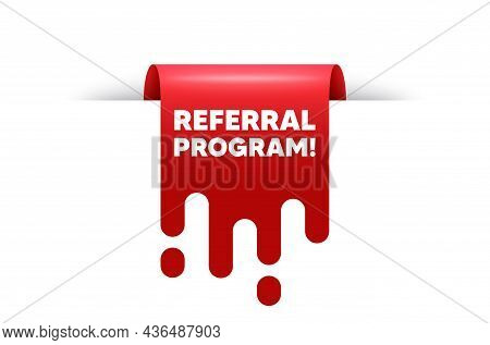 Referral Program Text. Red Ribbon Tag Banner. Refer A Friend Sign. Advertising Reference Symbol. Ref