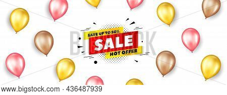 Sale 50 Percent Off Banner. Promotion Ad Banner With 3d Balloons. Discount Sticker Shape. Hot Offer