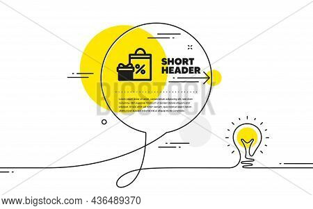 Gift Box With Shopping Bag Icon. Continuous Line Idea Chat Bubble Banner. Present Or Sale Sign. Birt